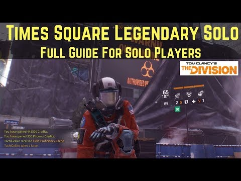 The Division Times Square Legendary Solo (Full Guide For Solo Players)!