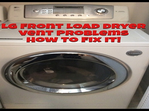 Lg Front Load Dryer Vent Problem Troubleshooting