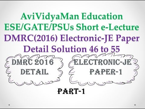 DMRC 2016 | Electronic-JE Paper-1| Detail Solution 46 to 55