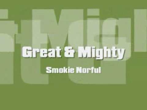 Smokie Norful - Great and Mighty