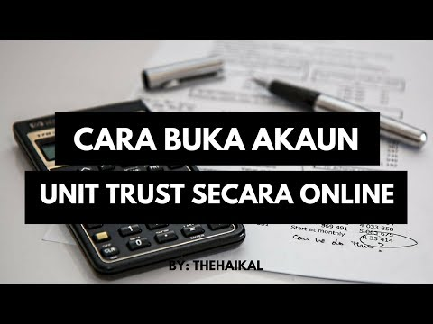 Cara Buka Akaun dan Beli Unit Trust Secara Online