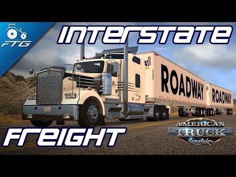 American Truck Simulator | INTERSTATE FREIGHT #3 | Cargo Mods Galore !!