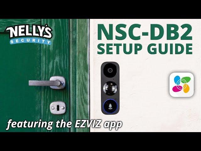 Video Doorbell Setup Guide with the EZVIZ App (NSC-DB2)