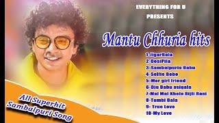 Best of Mantu Chhuria | Superhit Sambalpuri song | Jukebox | Mantu Chhuria sambalpuri | EfU