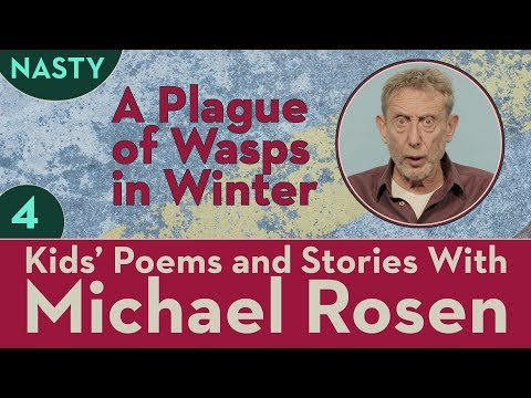 A Plague of Wasps   Part 4   STORY   NASTY   Kids' Poems and Stories With Michael Rosen