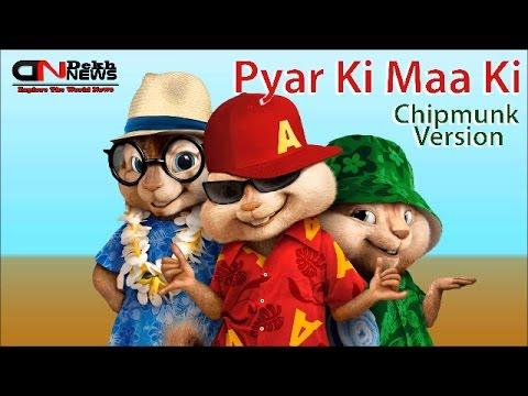 Pyar ki Maa Ki HD Video Song | Chipmunk...