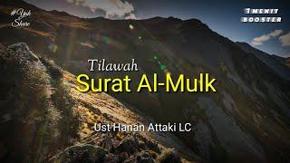 Ustadz Hanan Attaki LC - Tilawah surat Al-Mulk | 1menitBooster