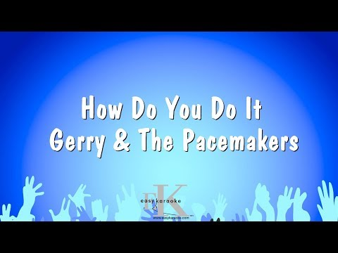 How Do You Do It - Gerry & The Pacemakers (Karaoke Version)