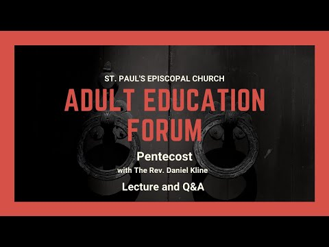Adult Education Forum on The Feast of Pentecost
