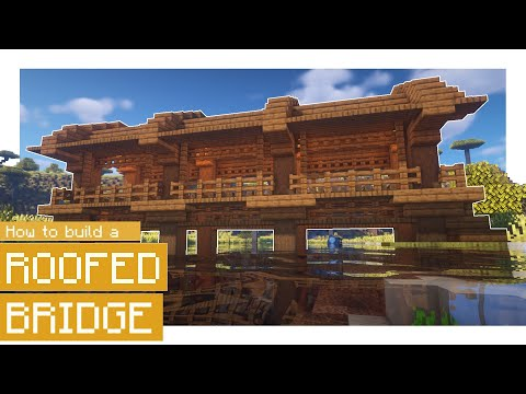 Minecraft: How to build a Wooden Roofed Bridge!