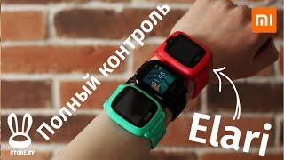 ???? Elari - ОБЗОР детских часов, с функционалом вашего смартфона