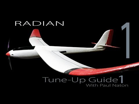 Parkzone E-Flight RADIAN Modification & Tuning Clinic