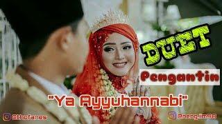 Download Mp3 Duet Pengantin - Ya Ayyuhan Nabi Ai Khodijah