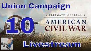 UGCW Livestream Union Campaign - Episode 10 (Gettysburg Days 2-3)