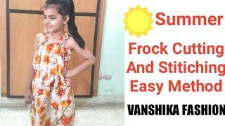 Summer Frock Cutting And Stitching Easy Method # VANSHIKA FASHION