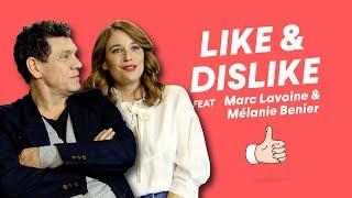Marc Lavoine & Mélanie Bernier - Like & Dislike avec Love Addict & Kev Adams