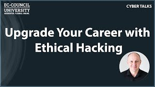 Upgrade Your Career with Ethical Hacking