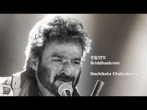 Bridhasram || NACHIKETA || Live in Concert