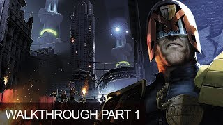 Judge Dredd: Dredd vs Death Walkthrough Gameplay Lets Play Chapter 1 Halls of Justice