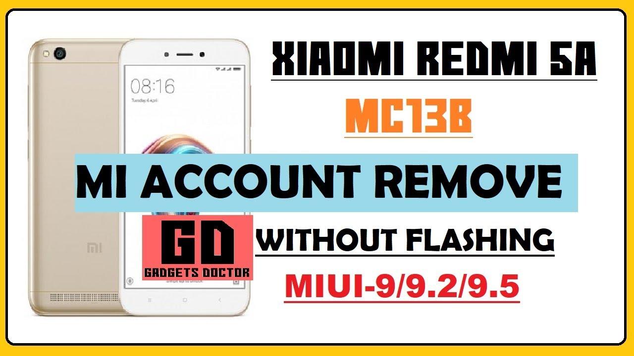 Xiaomi Redmi 5A MC13B Mi Account unlock