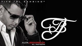 """Tito """"El Bambino"""" El Patrón feat. Zion y Lennox- Como Antes - Alta Jerarquía"""
