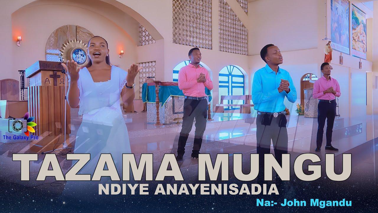 Download TAZAMA MUNGU NDIYE ANAYENISAIDIA    J.MGANDU (Official HD Video)