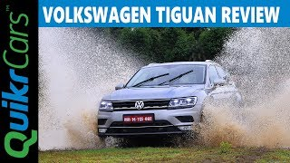 VW Tiguan 2017 Review In Detail | On Road, Off-Road And Track | QuikrCars