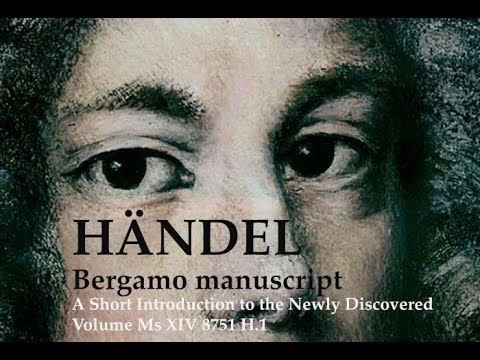 George Frideric Handel - A Short Introduction to the Newly Discovered Volume Ms XIV 8751 H.1