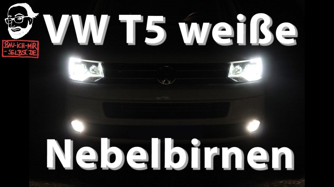 VW T5 Nebelscheinwerferbirnen Kaufempfehlung + Umbauanleitung - YouTube