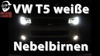 VW T5 Nebelscheinwerferbirnen Kaufempfehlung + Umbauanleitung