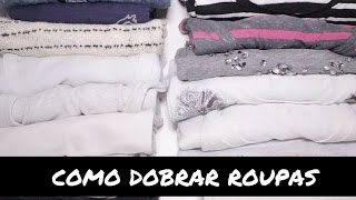 Como dobrar roupas pelo método KonMari