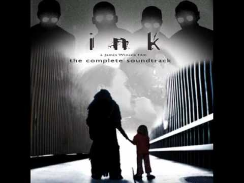 Ink The Complete Soundtrack - 02. Between The Light
