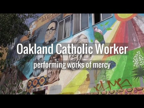Oakland Catholic Worker: performing works of mercy