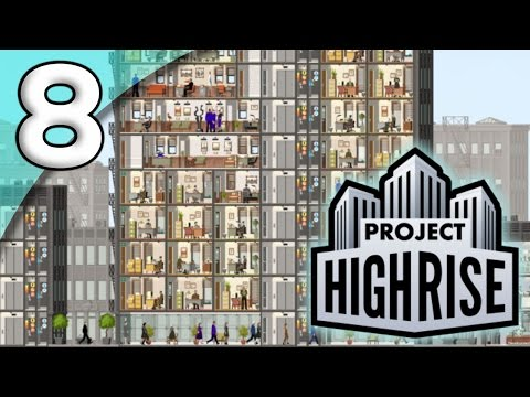 Project Highrise *First Taste* - 8. Population Boom - Let