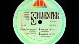 "Sylvester - Living For The City (12"" dub)"