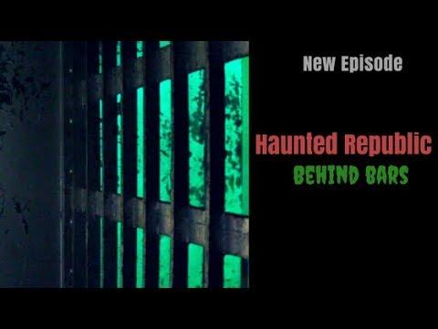 Haunted Republic: Behind Bars