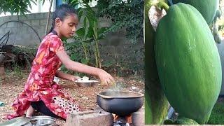 Green Papaya Cooking by My Daughter in My Village Varieties