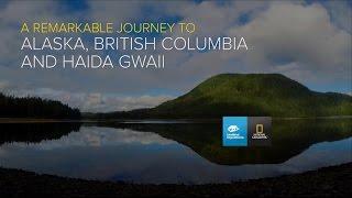 Alaska, British Columbia & Haida Gwaii