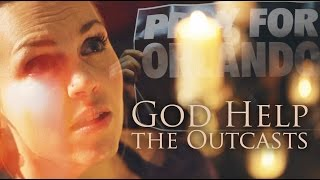 God Help the Outcasts - My Prayer for Orlando - Evynne Hollens