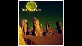 "Out Of The Earth ""Mother Nature"""