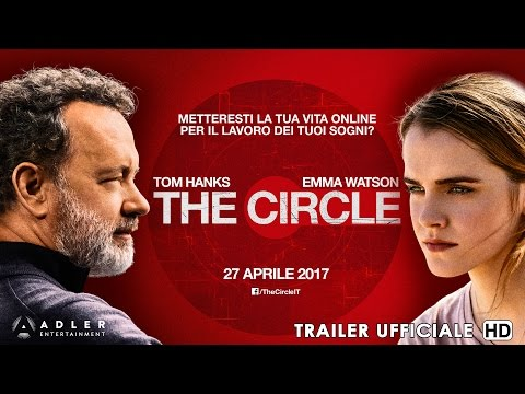 The Circle - Trailer Italiano Ufficiale