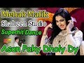 Mehak Malik | Asan Paky Dholy Dy | Latest Video Dance | Shaheen Studio