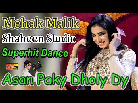 Mehak Malik Asan Paky Dholy Dy Latest Video Dance Shaheen