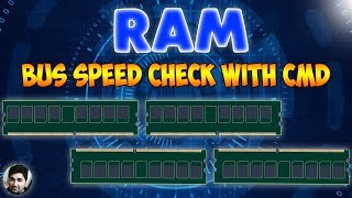 How To Check RAM Bus Speed With CMD Speed Of RAM In Windows 10