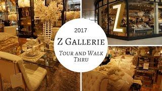 Z Gallerie Walk Thru and Tour 2017