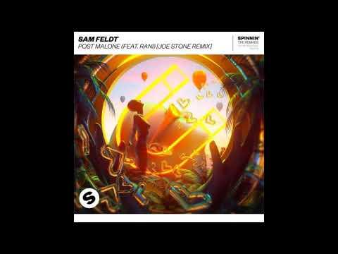 Sam Feldt Ft. RANI - Post Malone (Joe Stone Extended Remix)