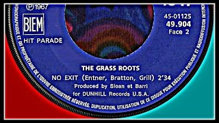 THE GRASS ROOTS - NO EXIT