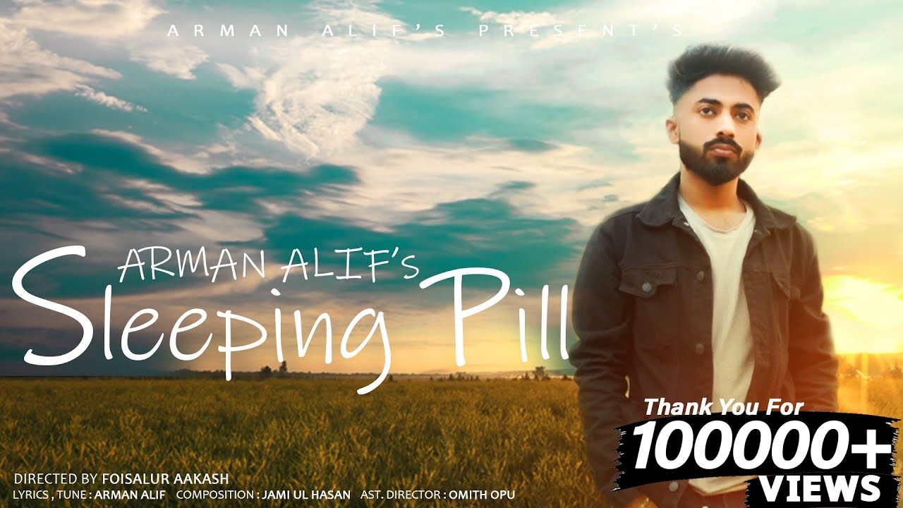 Sleeping Pill By Arman Alif    Bangla New Song 2021   Valentine's Day Special