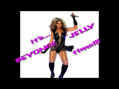 Beyonce Jelly Time