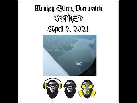 Monkey Werx Overwatch SITREP 4 2 21